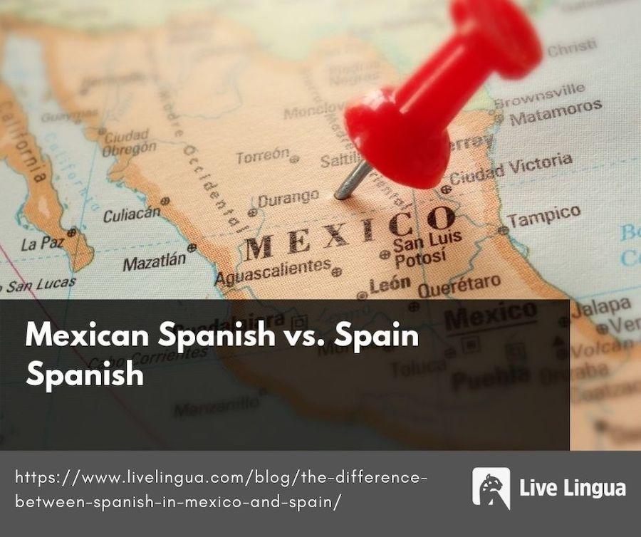 mexican spanish vs spain spanish