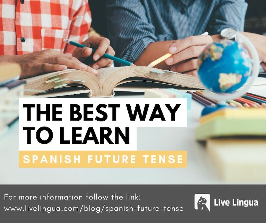 best way to learn spanish future tense