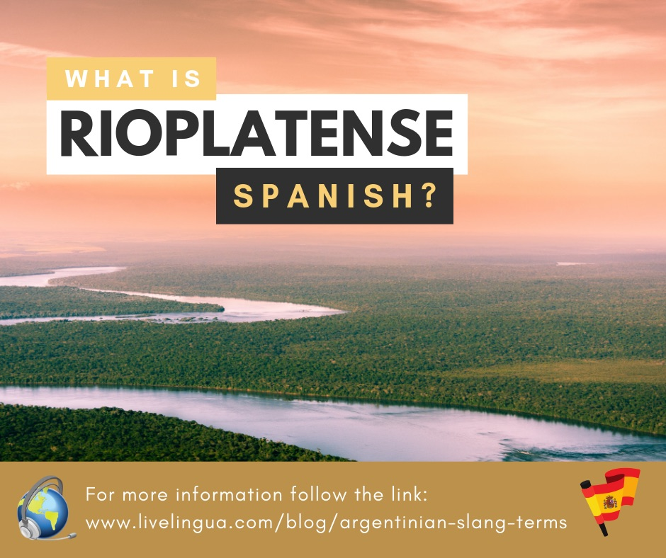 rioplatense spanish