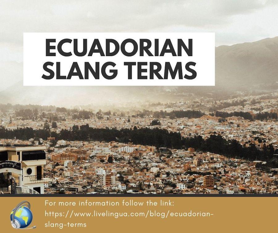 ecuadorian slang terms