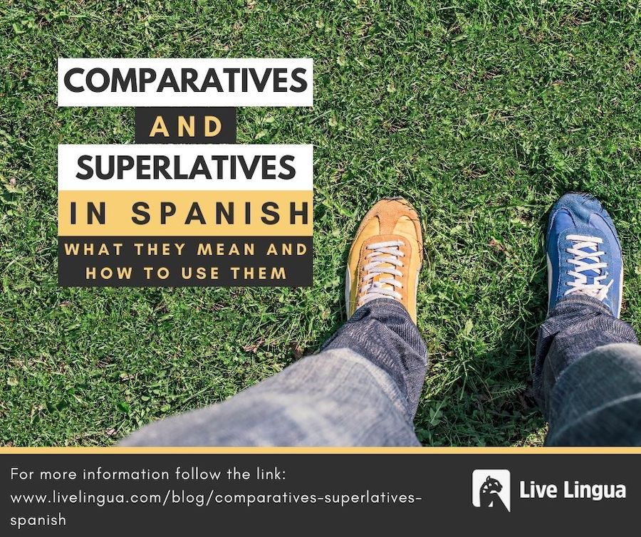 comparatives superlatives in spanish