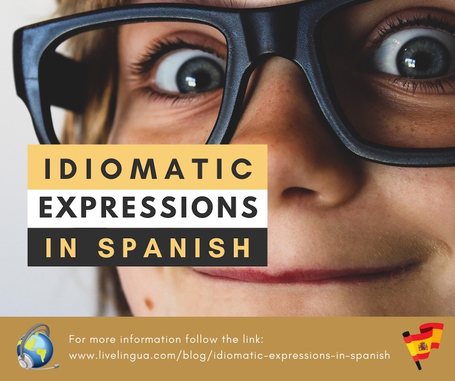 idiomatic expressions in spanish