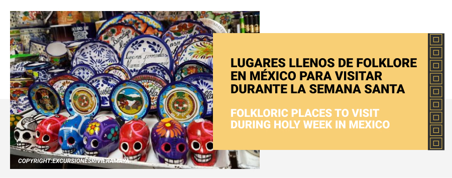 folkloric places of holy week