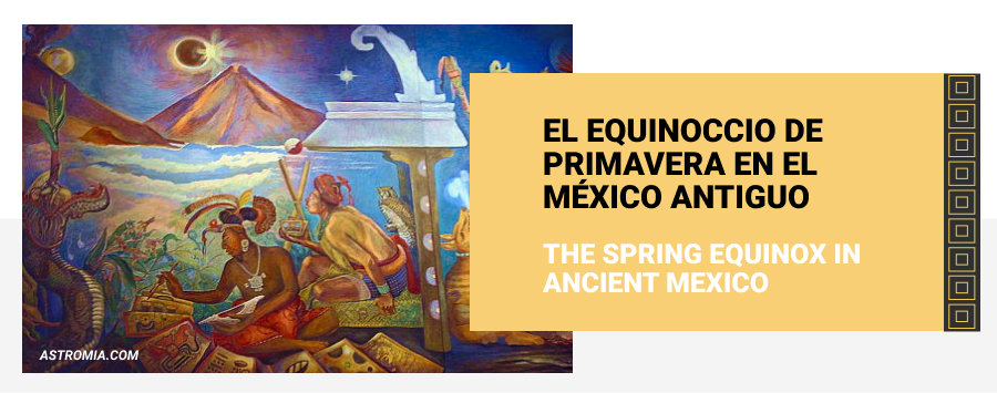 spring equinox in ancient Mexico