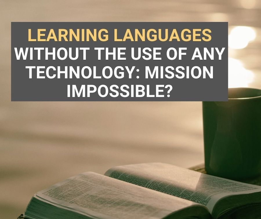 langauge learning without technology
